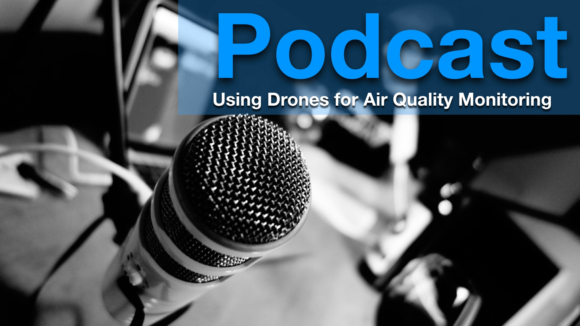 Danny Landry: Drones for Inspection and Air Quality Monitoring