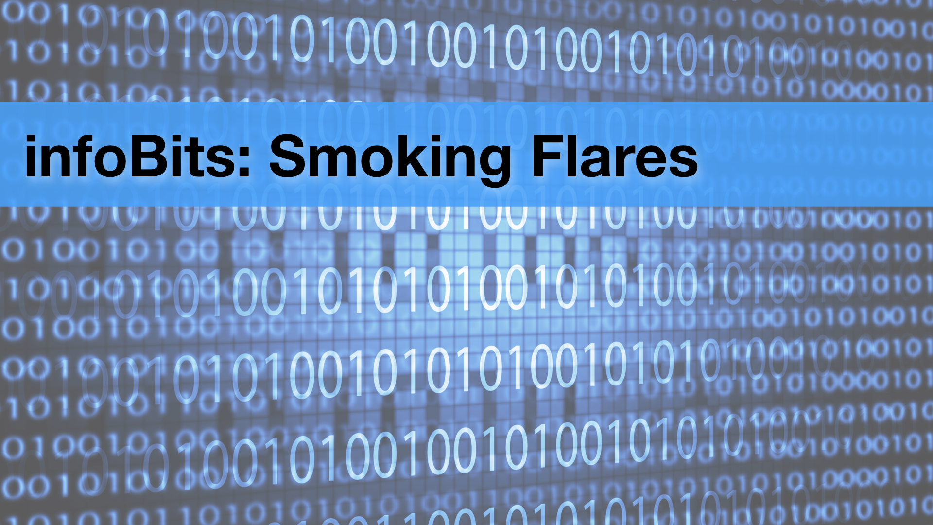 infoBits: Smoking Flares
